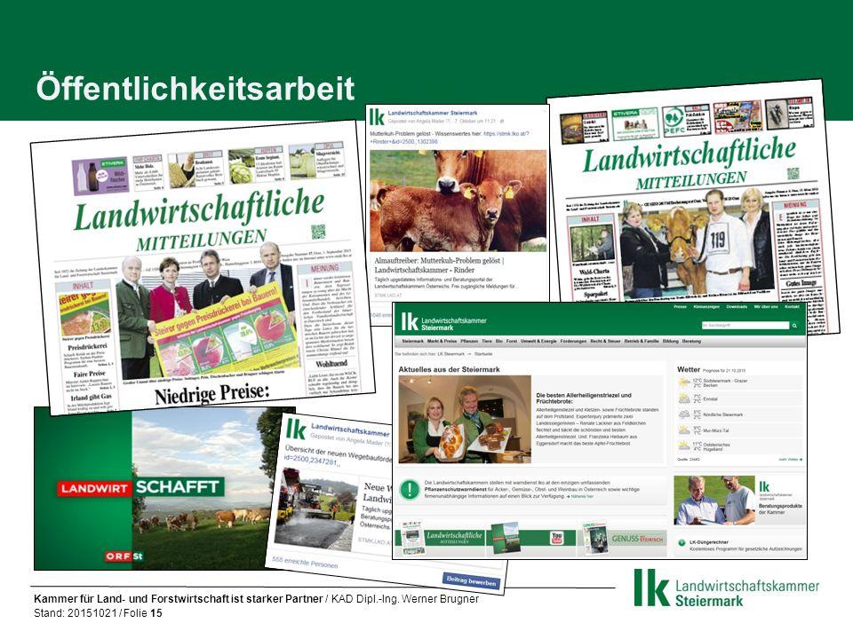 Öffentlichkeitsarbeit Kammer für Land- und Forstwirtschaft ist starker Partner / KAD Dipl.-Ing.