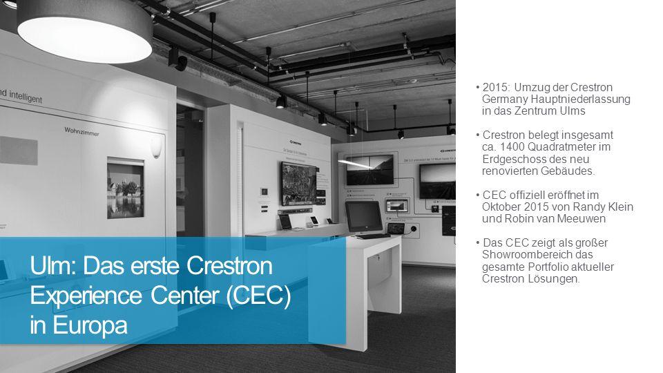 2015: Umzug der Crestron Germany Hauptniederlassung in das Zentrum Ulms Crestron belegt insgesamt ca.