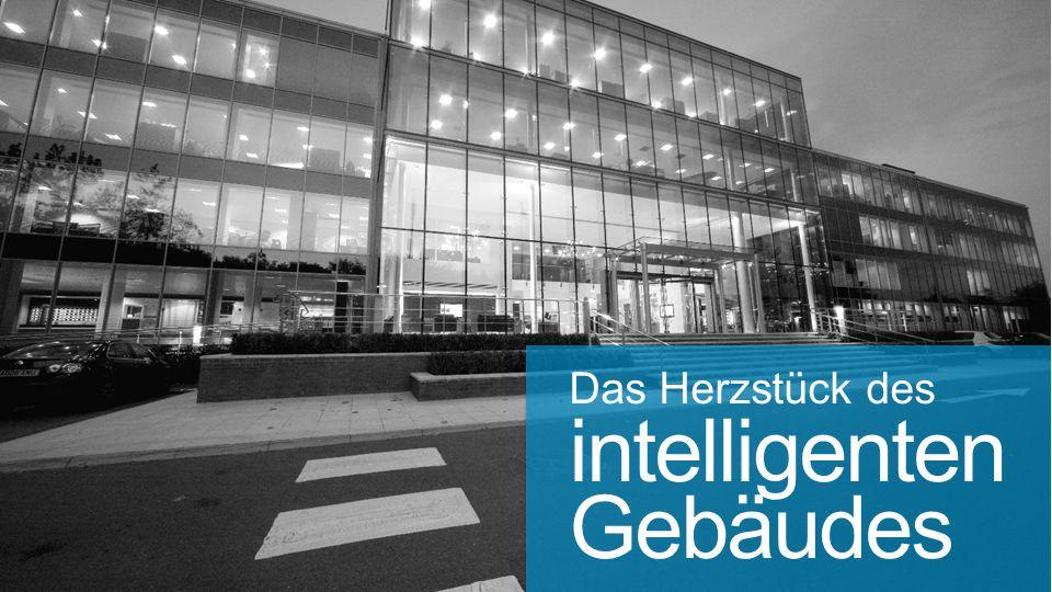 Das Herzstück des intelligenten Gebäudes