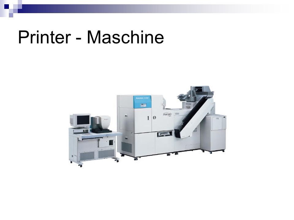 Printer - Maschine