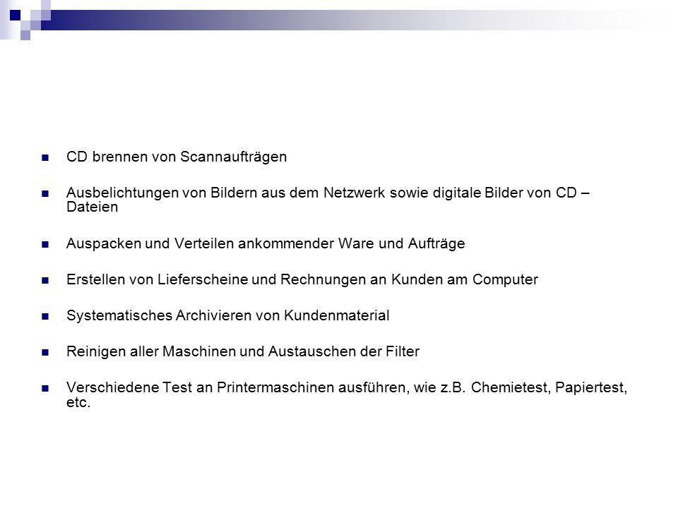 CD brennen von Scannaufträgen Ausbelichtungen von Bildern aus dem Netzwerk sowie digitale Bilder von CD – Dateien Auspacken und Verteilen ankommender