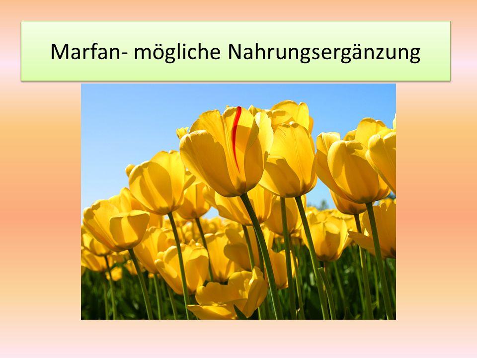 Marfan- mögliche Nahrungsergänzung