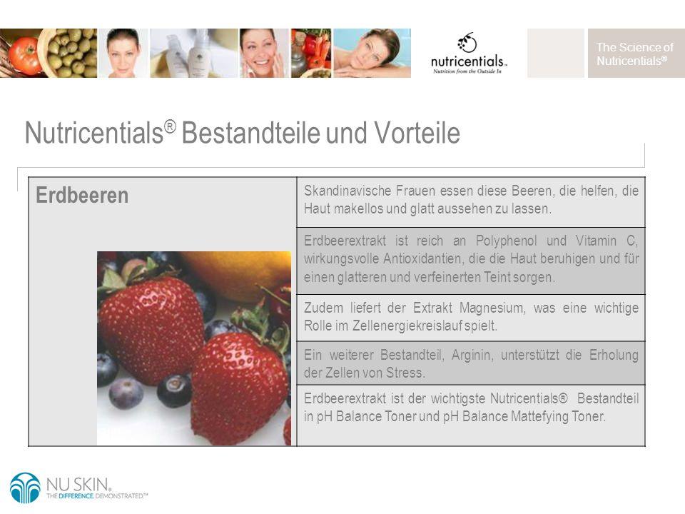 The Science of Nutricentials ® Erdbeeren Skandinavische Frauen essen diese Beeren, die helfen, die Haut makellos und glatt aussehen zu lassen.