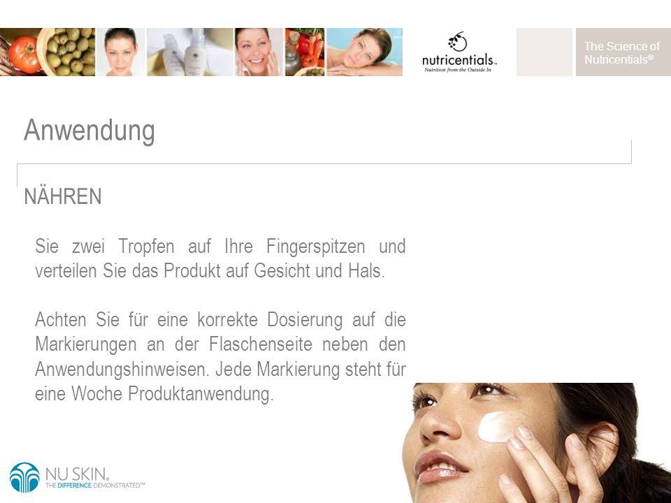 The Science of Nutricentials ® Anwendung Sie zwei Tropfen auf Ihre Fingerspitzen und verteilen Sie das Produkt auf Gesicht und Hals.