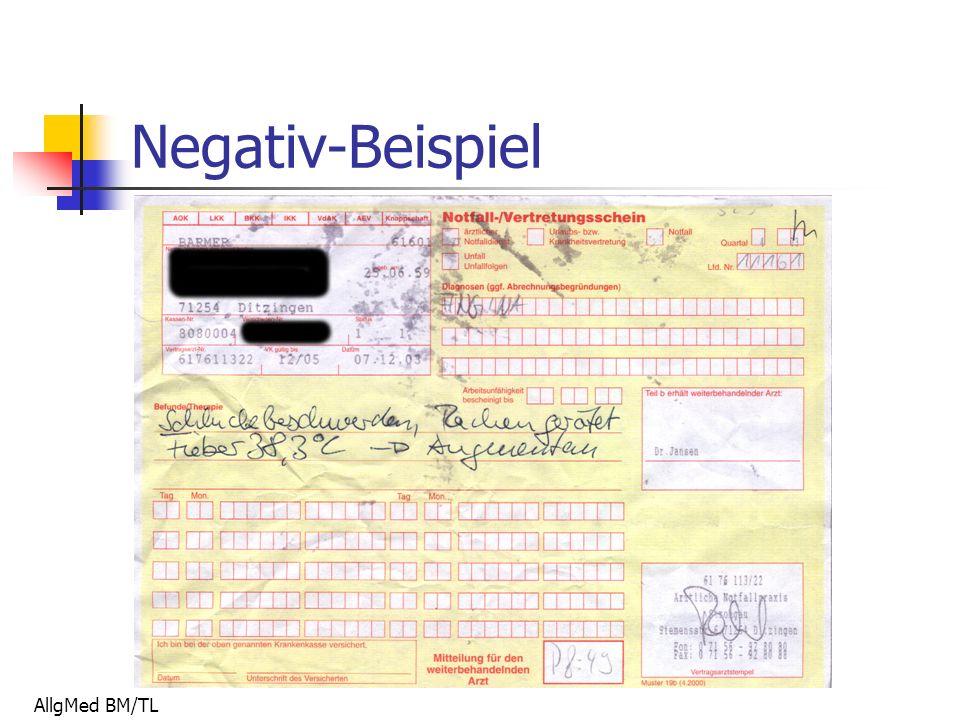 AllgMed BM/TL Negativ-Beispiel