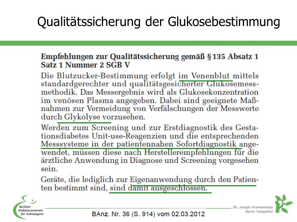 Qualitätssicherung der Glukosebestimmung