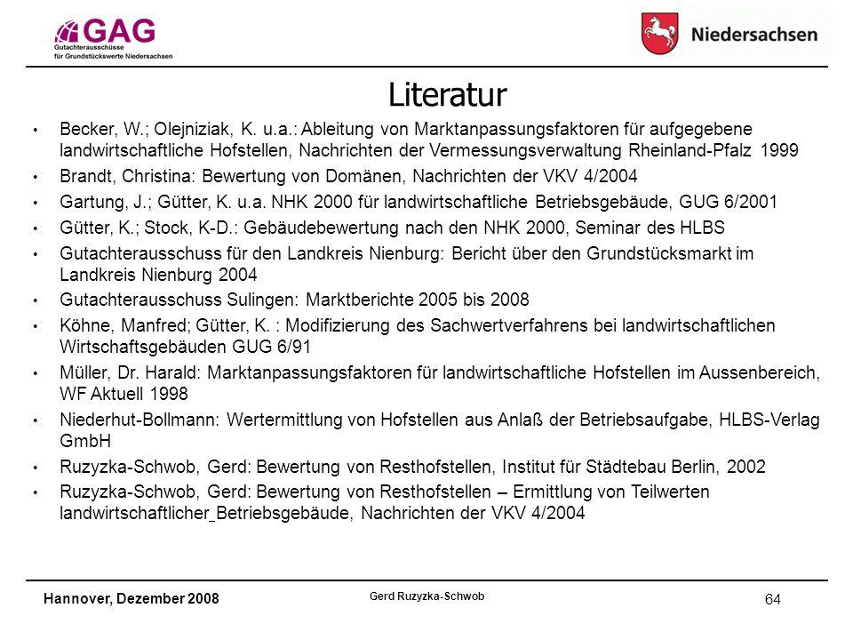 Hannover, Dezember 2008 Gerd Ruzyzka-Schwob 64 Becker, W.; Olejniziak, K.
