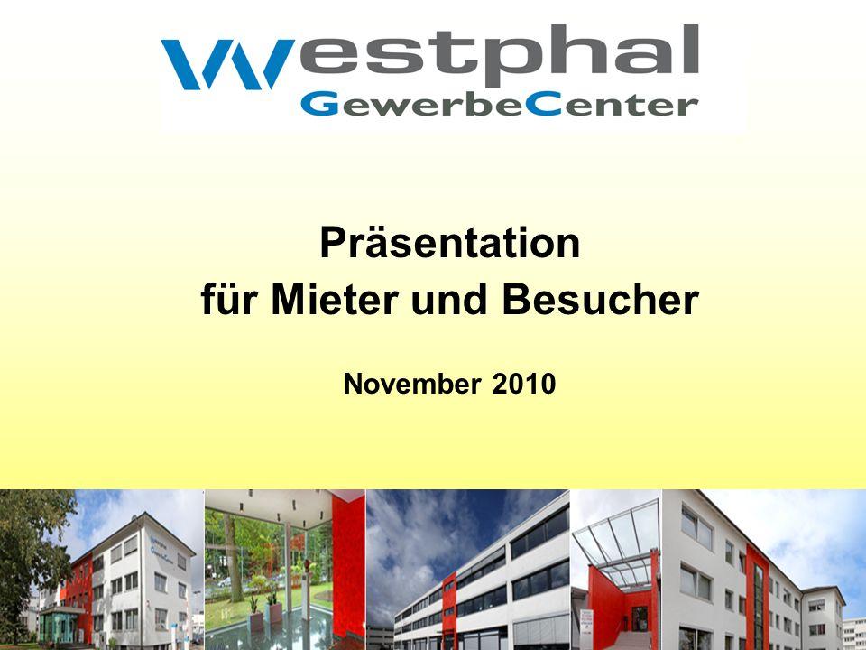 Präsentation für Mieter und Besucher November 2010