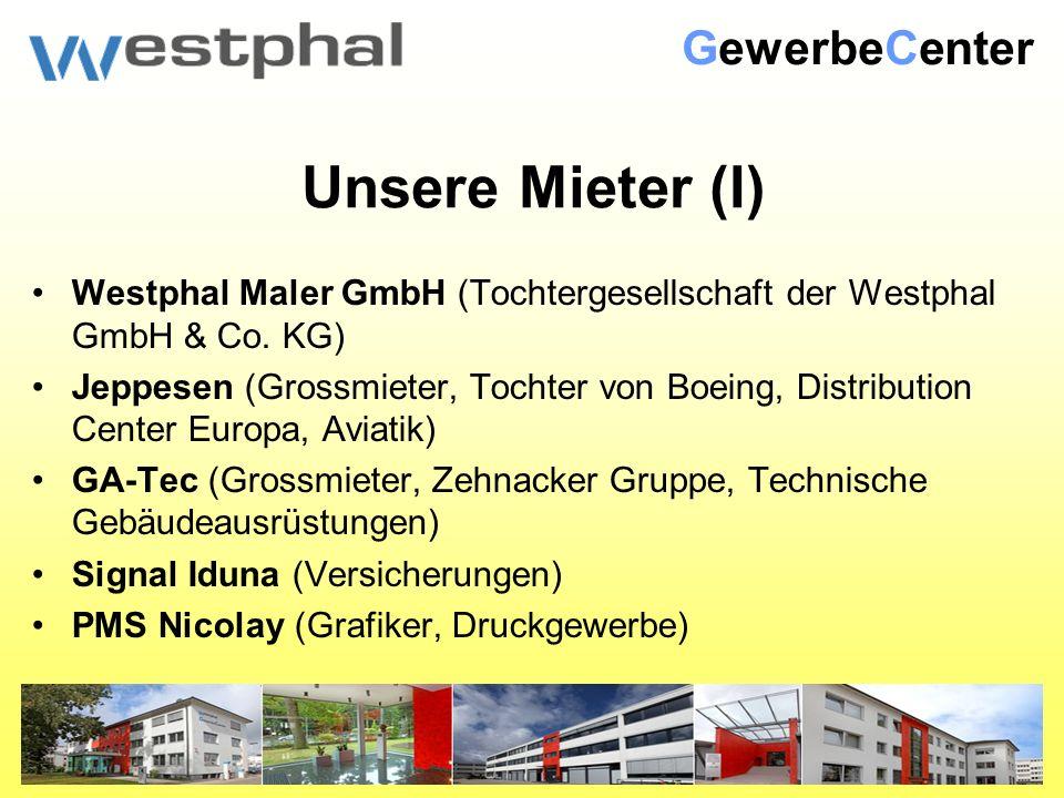 Unsere Mieter (I) Westphal Maler GmbH (Tochtergesellschaft der Westphal GmbH & Co.