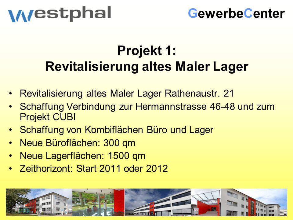 Projekt 1: Revitalisierung altes Maler Lager Revitalisierung altes Maler Lager Rathenaustr.