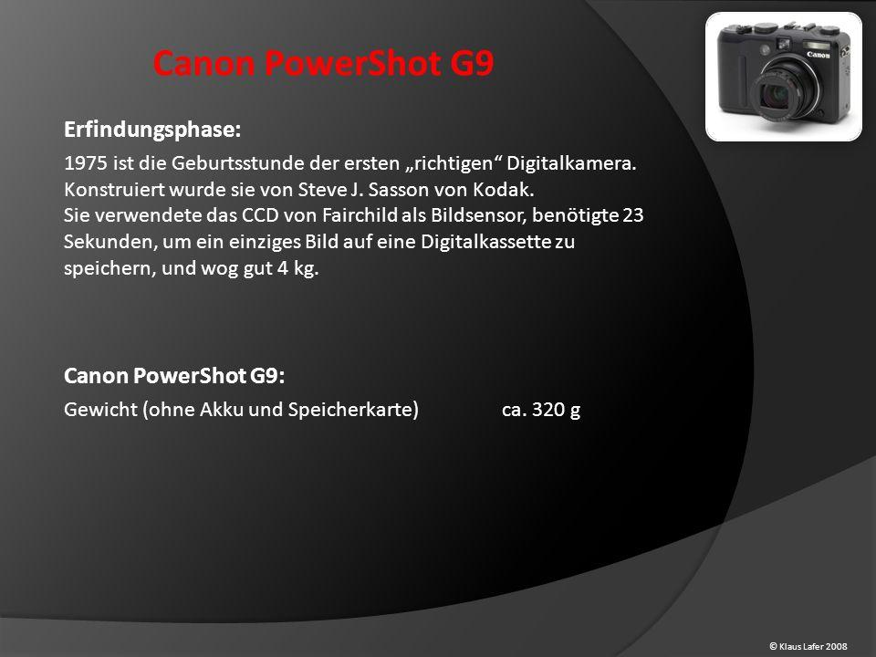 """© Klaus Lafer 2008 Canon PowerShot G9 Erfindungsphase: 1975 ist die Geburtsstunde der ersten """"richtigen Digitalkamera."""