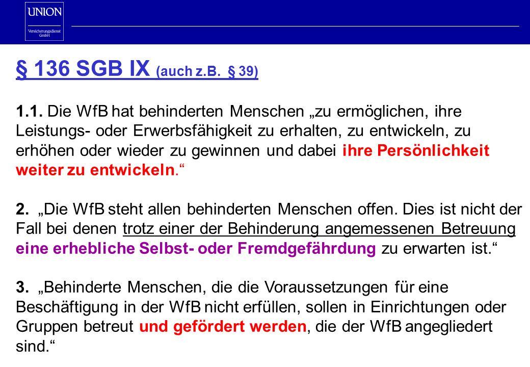 § 136 SGB IX (auch z.B. § 39) 1.1.