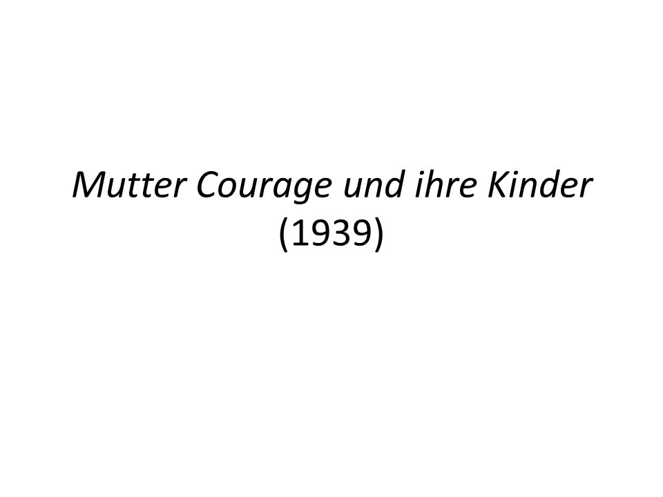 Mutter Courage und ihre Kinder (1939)