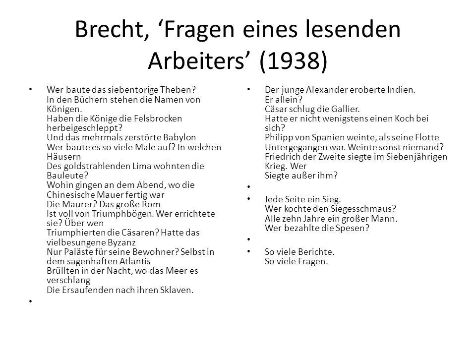 Brecht, 'Fragen eines lesenden Arbeiters' (1938) Wer baute das siebentorige Theben.
