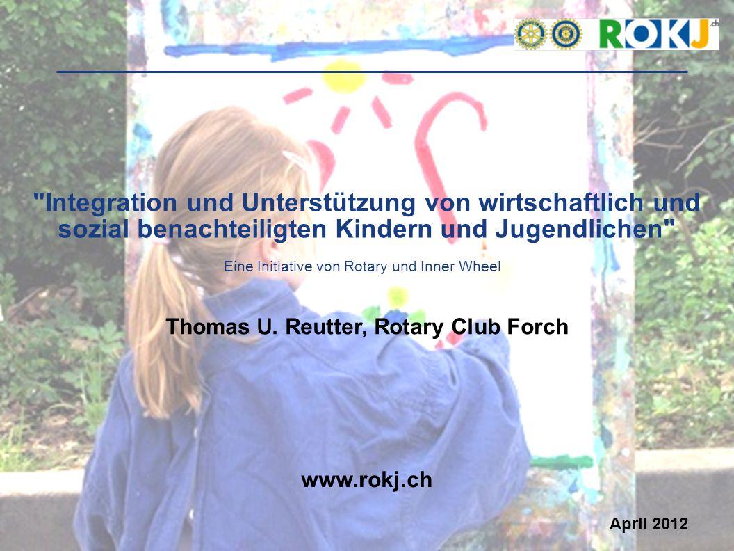 1 Integration und Unterstützung von wirtschaftlich und sozial benachteiligten Kindern und Jugendlichen www.rokj.ch Thomas U.