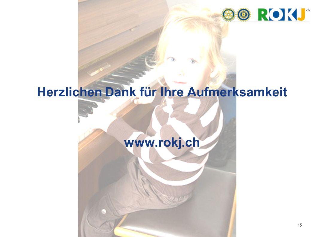 15 Herzlichen Dank für Ihre Aufmerksamkeit www.rokj.ch