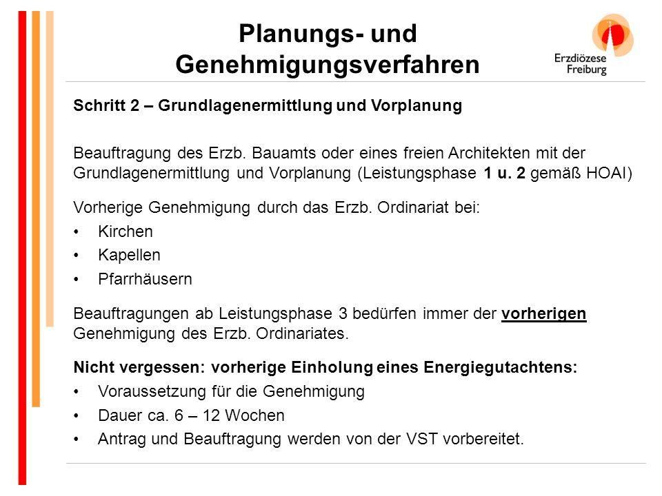 Schritt 2 – Grundlagenermittlung und Vorplanung Beauftragung des Erzb.