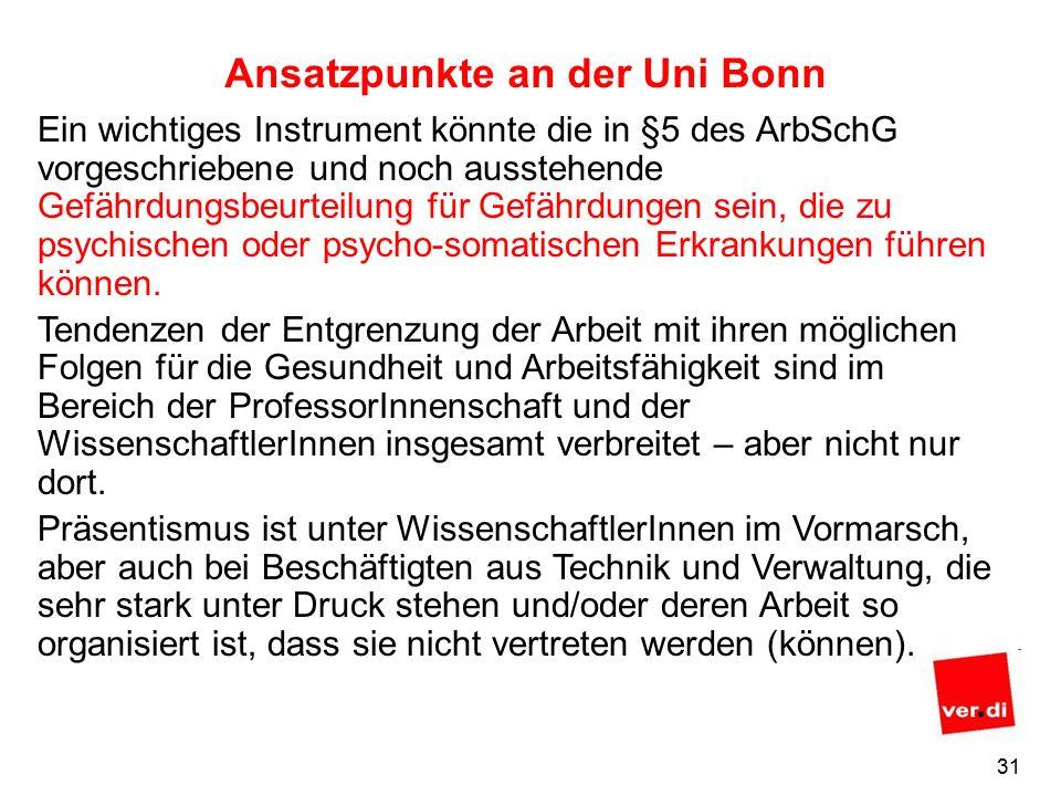 30 Ansatzpunkte an der Uni Bonn Es existieren viele Vereinbarungen wie z.B.