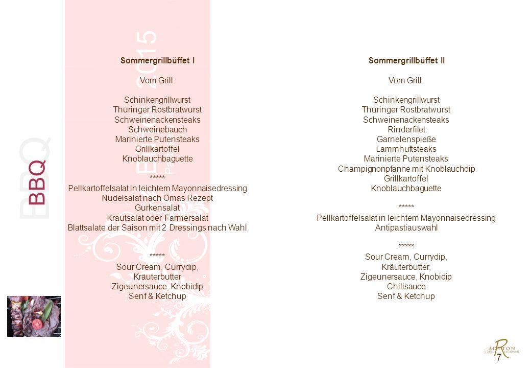 Winterliches Büfett Büffet 2015 Partyservice Winterliches Büfett I Holsteiner Kartoffelsuppe mit Lachsstreifen ***** Winterliche Blattsalate in Himbeer- Walnussdressing mit marinierter Gänseleber Krabbencocktail mit frischer Ananas Geräucherte Putenbrust mit Pfirsich und Waldorfsalat Brot, Brötchen, Baguette und Butter ***** Entenbraten in Orangensauce mit Preiselbeer -Rotkohl, Kartoffelgratin und Spätzle ***** Kleine Käseauswahl mit frischen Trauben und Salzgebäck Lebkuchenmousse mit Pflaumenragout pro Person 28,50 Winterliches Büfett II Cremesuppe von Waldpilzen mit Kräuterschaum ***** Räucherlachs an Honig-Senf-Sauce Geflügelroulade mit Pflaumen auf Apfelselleriesalat Matjesfilets auf Hausfrauensauce mit Äpfeln und Zwiebelringen Winterliches Salatbuffet an dreierlei Dressings Brot, Baguette und Butter ***** Mit Backpflaumen gefülltes Schweinefilet im Speckmantel auf Cranberryjus mit Spätzle und Gemüse Kleine Käseauswahl mit frischen Trauben und Salzgebäck Winterliches Tiramisu mit Waldbeeren und Spekulatius pro Person 28,50 Winterliches Büffett 8