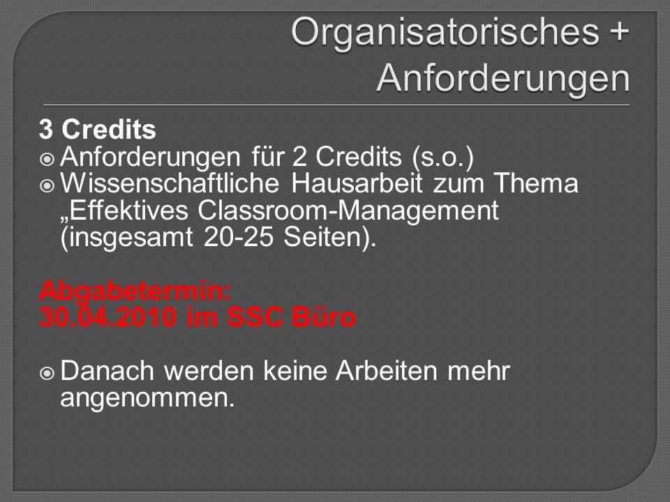 """3 Credits  Anforderungen für 2 Credits (s.o.)  Wissenschaftliche Hausarbeit zum Thema """"Effektives Classroom-Management (insgesamt 20-25 Seiten). Abg"""