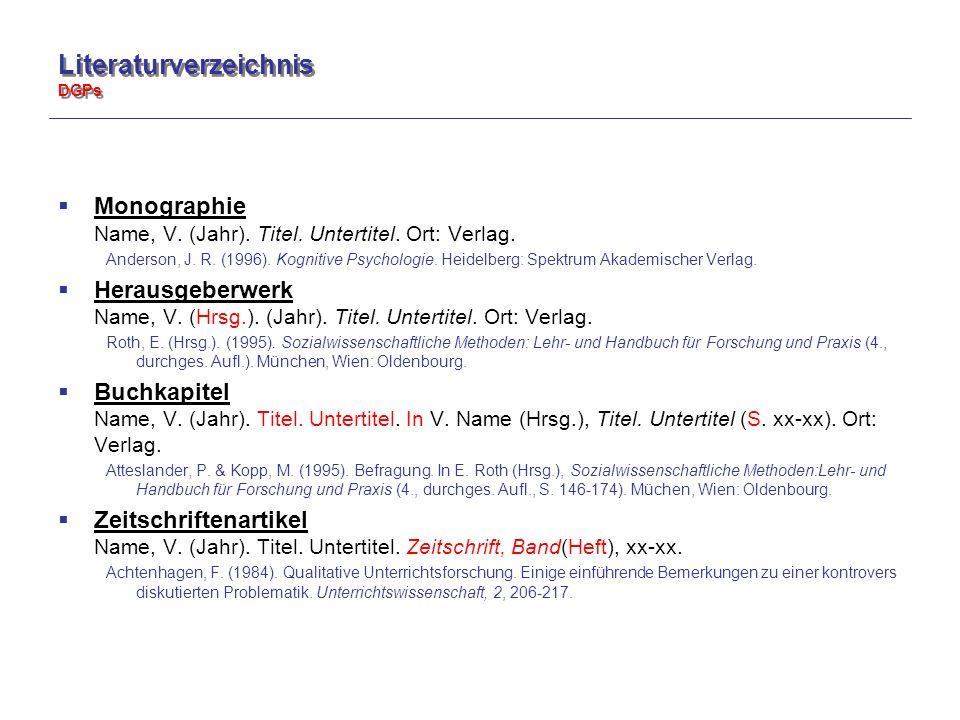 Literaturverzeichnis DGPs  Monographie Name, V. (Jahr).