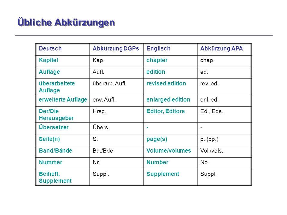 Übliche Abkürzungen DeutschAbkürzung DGPsEnglischAbkürzung APA KapitelKap.chapterchap.