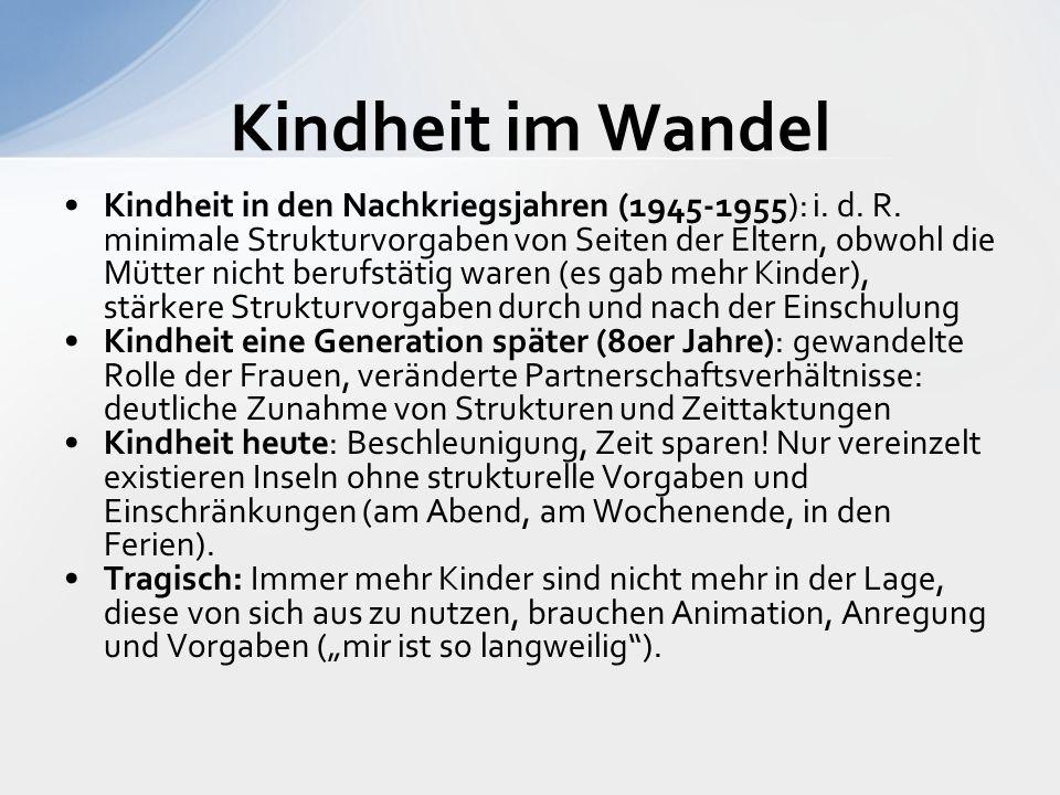 Kindheit in den Nachkriegsjahren (1945-1955): i. d.