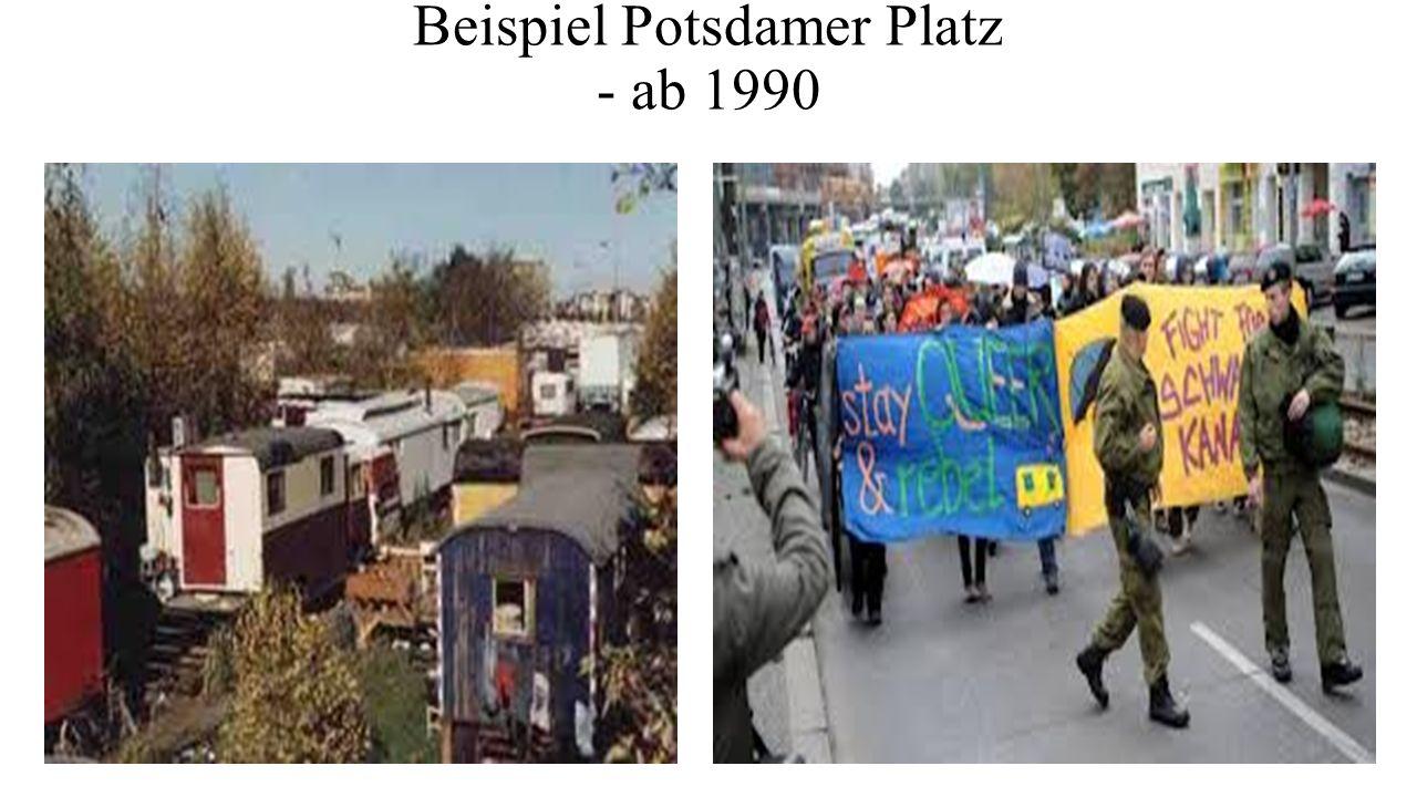 Beispiel Potsdamer Platz - ab 1990