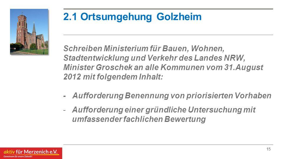 2.1 Ortsumgehung Golzheim Schreiben Ministerium für Bauen, Wohnen, Stadtentwicklung und Verkehr des Landes NRW, Minister Groschek an alle Kommunen vom