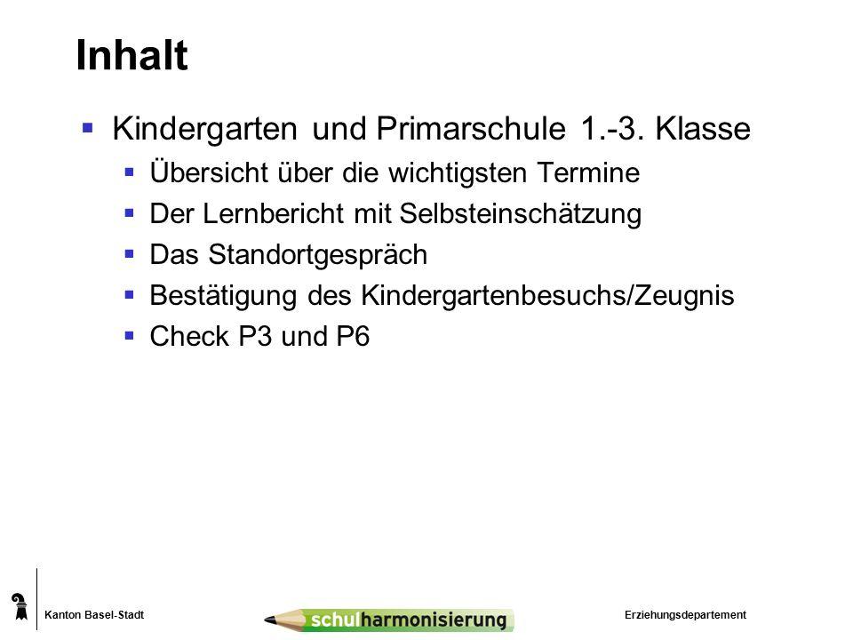 Kanton Basel-Stadt Inhalt  Kindergarten und Primarschule 1.-3.