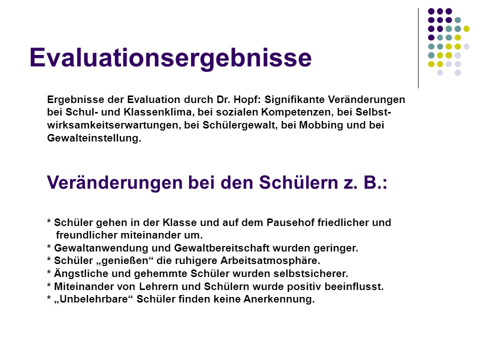 Evaluationsergebnisse Ergebnisse der Evaluation durch Dr.