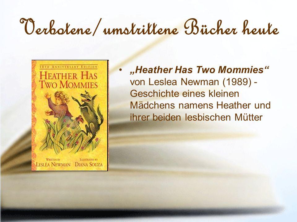 """Verbotene/umstrittene Bücher heute """"Heather Has Two Mommies von Leslea Newman (1989) - Geschichte eines kleinen Mädchens namens Heather und ihrer beiden lesbischen Mütter"""