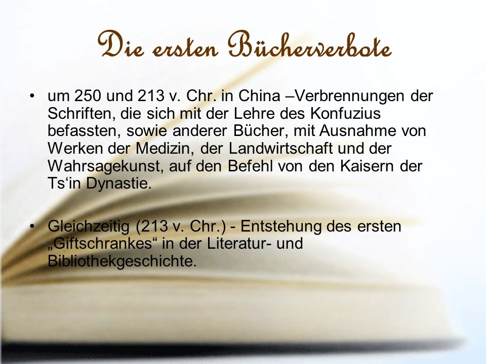 Die ersten Bücherverbote um 250 und 213 v. Chr.