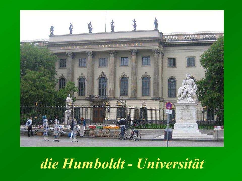 die Humboldt - Universität