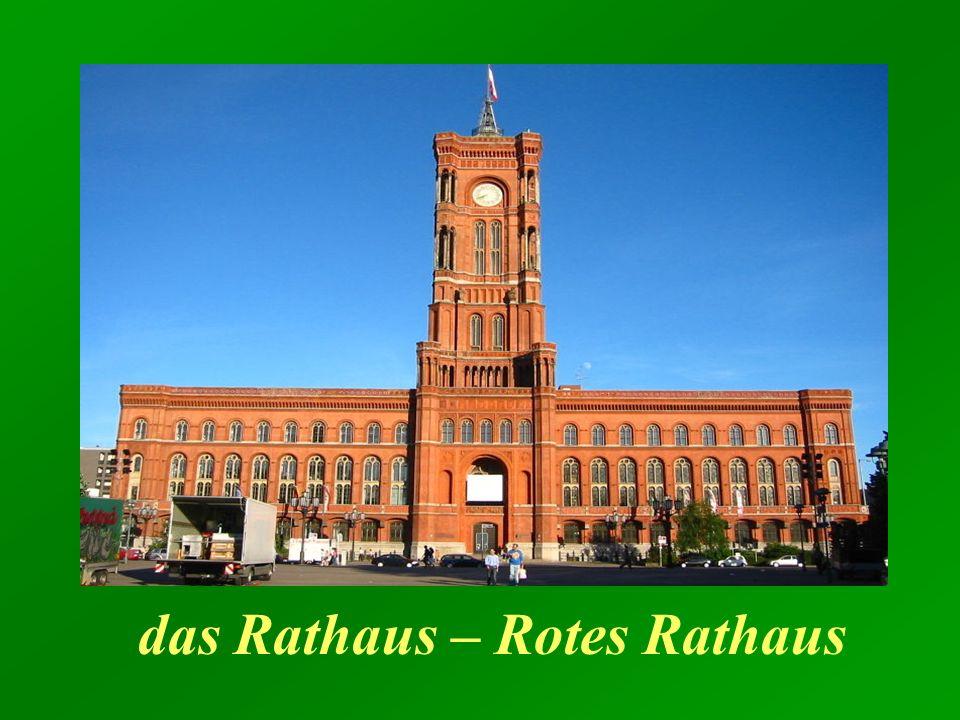 das Rathaus – Rotes Rathaus