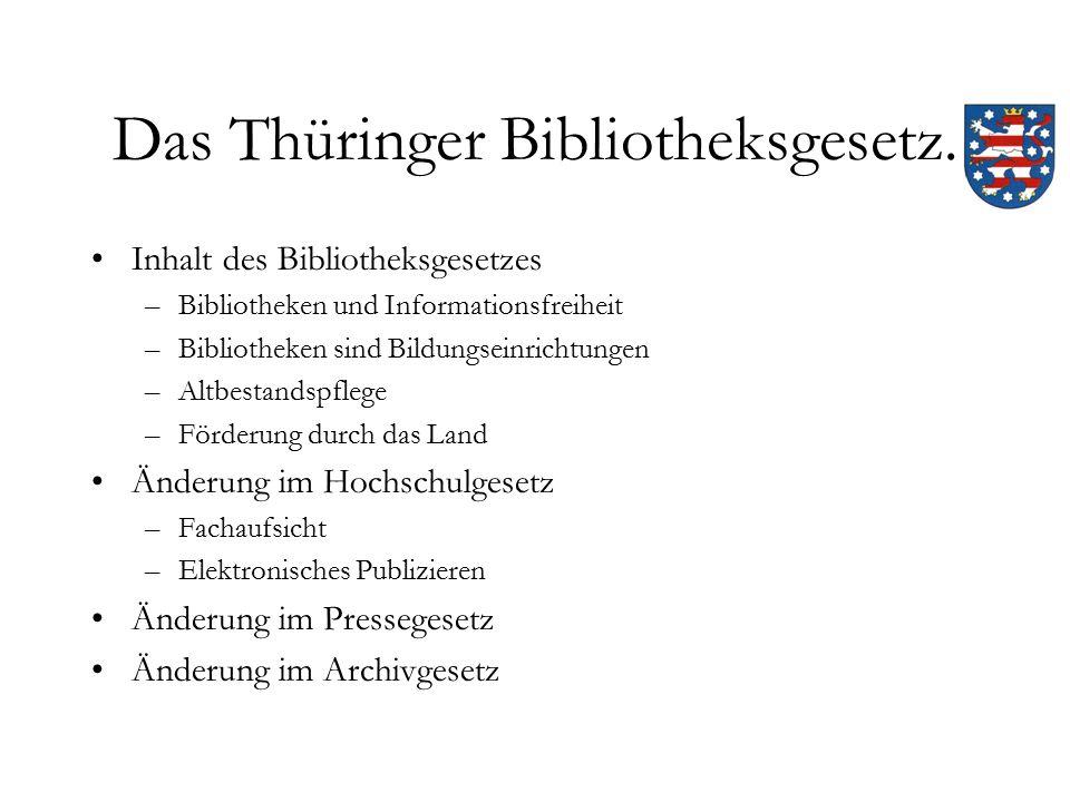 Das Thüringer Bibliotheksgesetz.