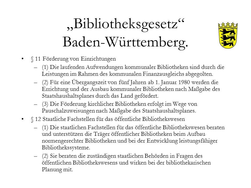 """""""Bibliotheksgesetz Baden-Württemberg."""