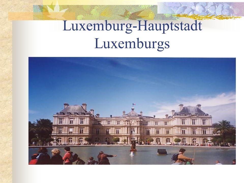 Luxemburg-Hauptstadt Luxemburgs