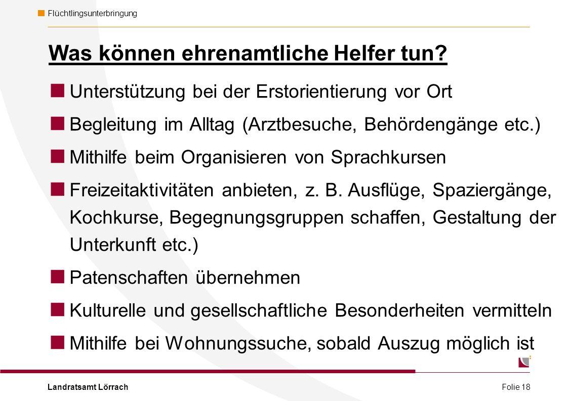 Landratsamt Lörrach Flüchtlingsunterbringung Was können ehrenamtliche Helfer tun.