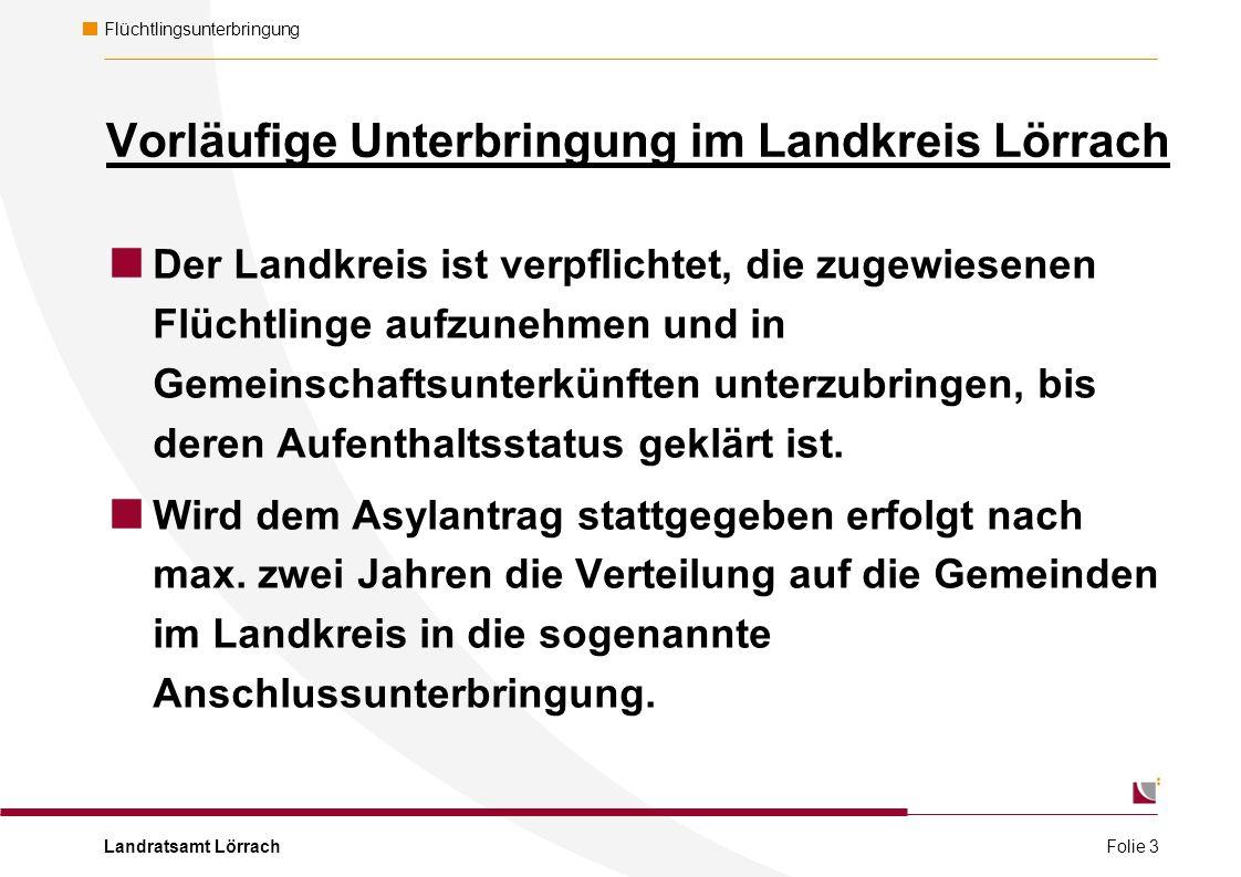Landratsamt Lörrach Flüchtlingsunterbringung Vorläufige Unterbringung im Landkreis Lörrach  Der Landkreis ist verpflichtet, die zugewiesenen Flüchtlinge aufzunehmen und in Gemeinschaftsunterkünften unterzubringen, bis deren Aufenthaltsstatus geklärt ist.