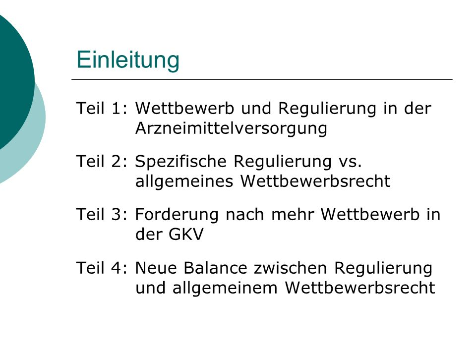 Teil 2: Spezifische Regulierung vs.