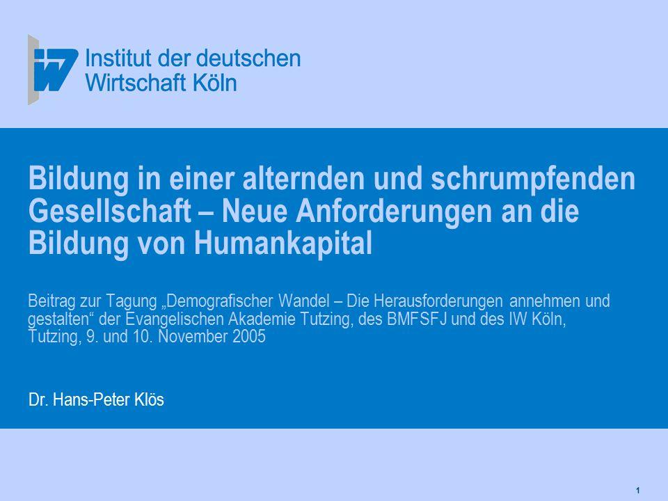 """1 Bildung in einer alternden und schrumpfenden Gesellschaft – Neue Anforderungen an die Bildung von Humankapital Beitrag zur Tagung """"Demografischer Wa"""