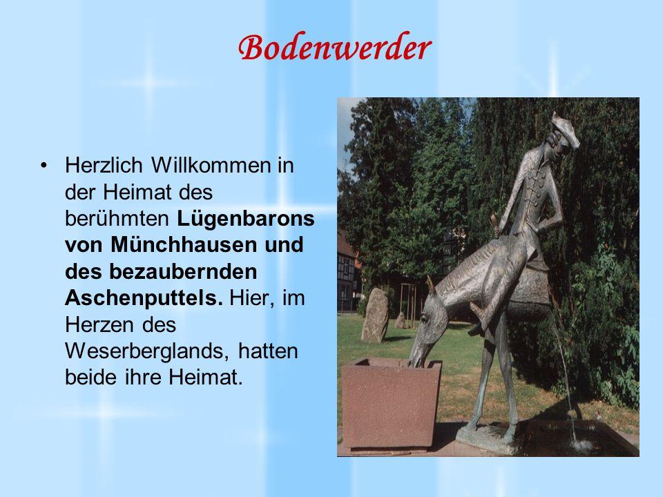 Bodenwerder Herzlich Willkommen in der Heimat des berühmten Lügenbarons von Münchhausen und des bezaubernden Aschenputtels.