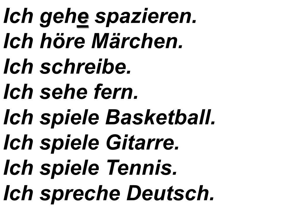 Я работаю. Я иду в школу. Я учу немецкий язык. Я читаю книгу. Я не читаю. Я рисую. Я пою.