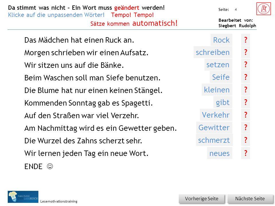 Übungsart: Seite: Bearbeitet von: Siegbert Rudolph Lesemotivationstraining Das Mädchen hat einen Ruck an.