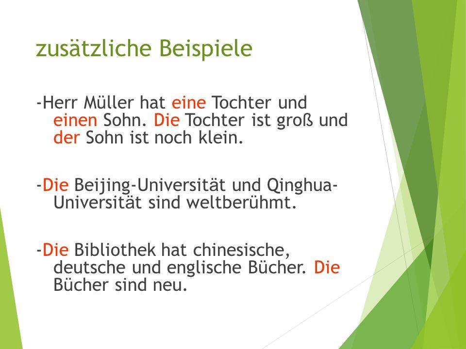 构成复数 时 不加 词 尾 ( 部分 词 有 变 音 )。 1. 大多数以 -el, -en, -er 结 尾的阳性名 词 和中 性名 词。 das Zimmer, - der Löffel, - der Vater, - das Lesen, - 2. 以 -chen, -lein, -sel 结