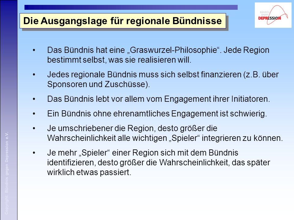 "Copyright: Bündnis gegen Depression e.V. Das Bündnis hat eine ""Graswurzel-Philosophie ."
