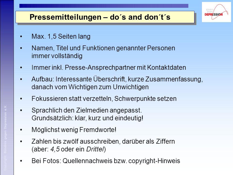 Copyright: Bündnis gegen Depression e.V. Pressemitteilungen – do´s and don´t´s Max.