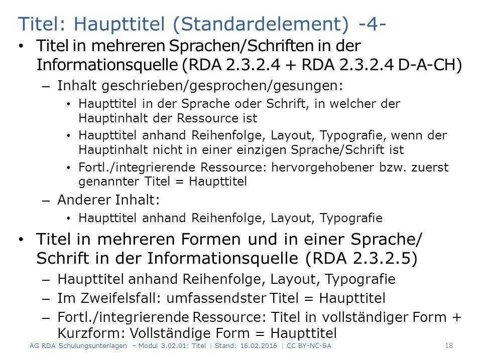 Titel: Haupttitel (Standardelement) -4- Titel in mehreren Sprachen/Schriften in der Informationsquelle (RDA 2.3.2.4 + RDA 2.3.2.4 D-A-CH) – Inhalt ges