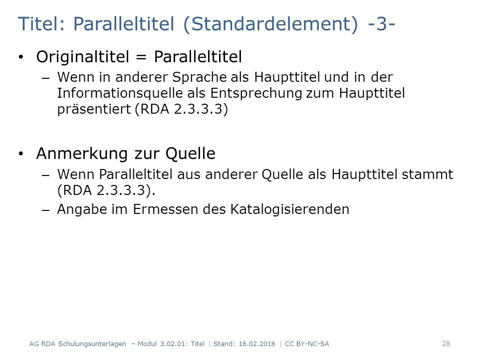 Titel: Paralleltitel (Standardelement) -3- Originaltitel = Paralleltitel – Wenn in anderer Sprache als Haupttitel und in der Informationsquelle als En